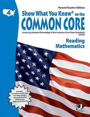 Swyk on the Common Core Gr 4, Parent/Teacher Edition: Assessing Student Knowledge of the Common Core State Standards