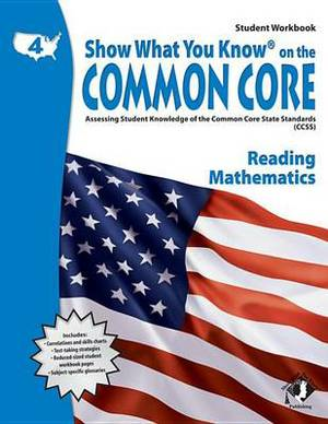 Swyk on the Common Core Gr 4, Student Workbook: Assessing Student Knowledge of the Common Core State Standards