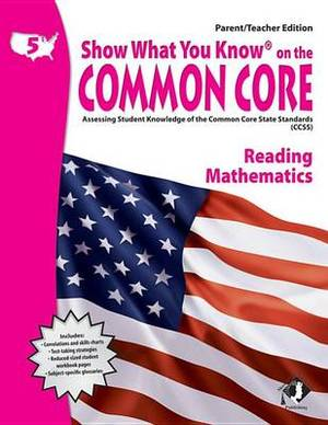 Swyk on the Common Core Gr 5, Parent/Teacher Edition: Assessing Student Knowledge of the Common Core State Standards