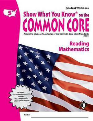 Swyk on the Common Core Gr 5, Student Workbook: Assessing Student Knowledge of the Common Core State Standards