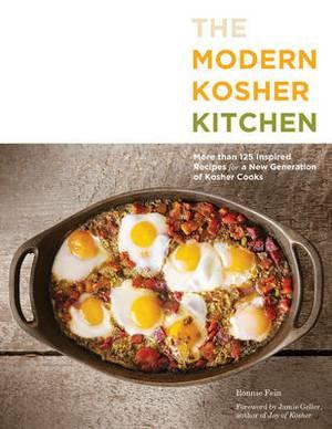 The Modern Kosher Kitchen: 100 Inspired Recipes for Today's Kosher Cooks