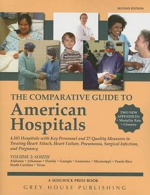 The Comparative Guide to American Hospitals, Volume 2: Southern Region