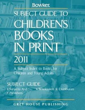 Subject Guide to Childrens Books in Print 2011