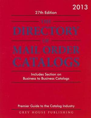 Directory of Mail Order Catalogs, 2013 (2012)