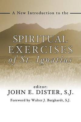 A New Introduction to the Exercises of St. Ignatius