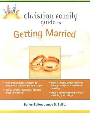 Christian Family Guide to Getting Married