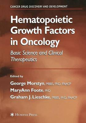 Hematopoietic Growth Factors in Oncology: Basic Science and Clinical Therapeutics