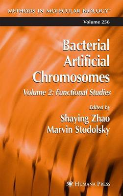 Bacterial Artificial Chromosomes: Functional Studies: v.2