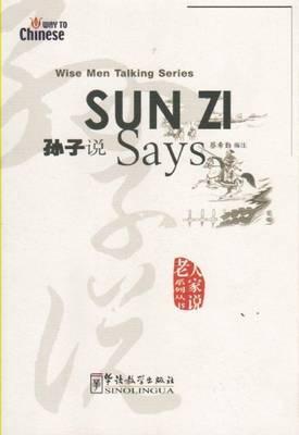 Sun Zi Says