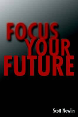 Focus Your Future