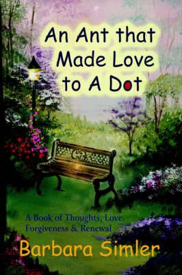 An Ant That Made Love to a Dot