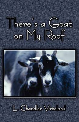 There's a Goat on My Roof