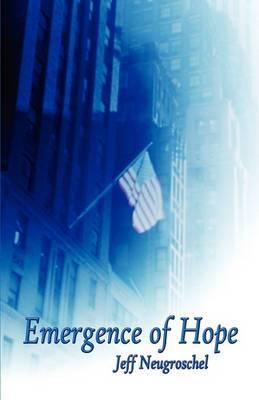 Emergence of Hope