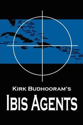 Kirk Budhooram's Ibis Agents