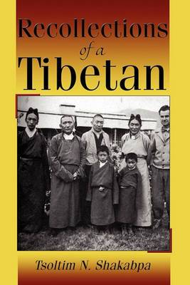 Recollections of a Tibetan