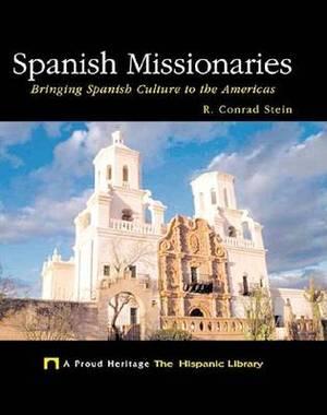 Spanish Missionaries: Bringing Spanish Culture to the Americas