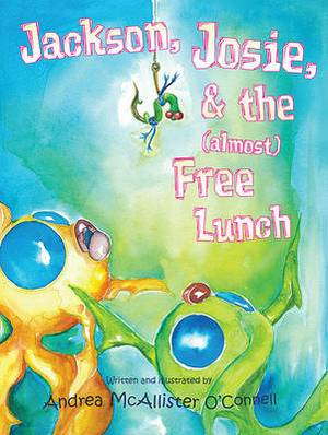 Jackson, Josie, & the (Almost) Free Lunch