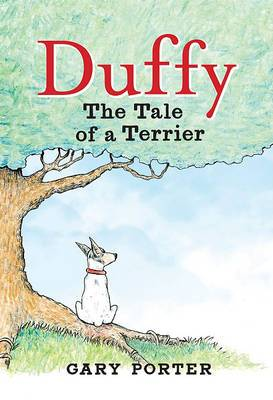 Duffy: The Tale of a Terrier