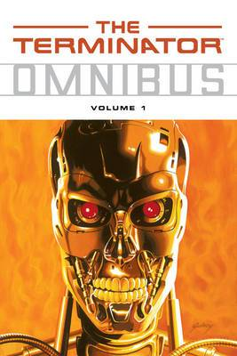 The Terminator Omnibus: v. 1