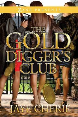 The Golddigger's Club