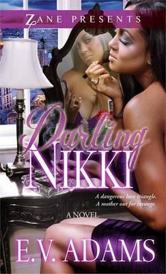 Darling Nikki: A Novel