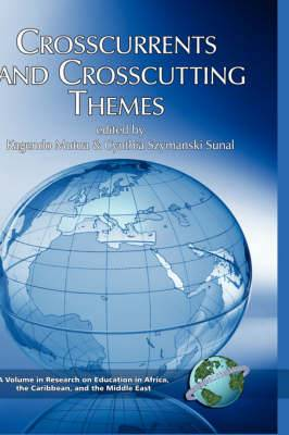 Crosscurrents And Crosscutting Themes