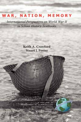 War, Nation, Memory: International Perspectives on World War II in School History Textbooks