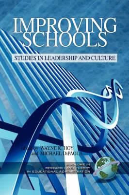 Improving Schools: Studies in Leadership and Culture