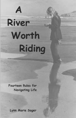 A River Worth Riding