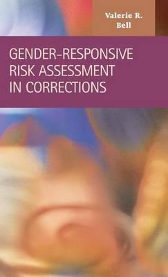 Gender-Responsive Risk Assessment in Corrections