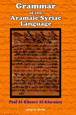 Grammar of the Aramaic Syriac Language