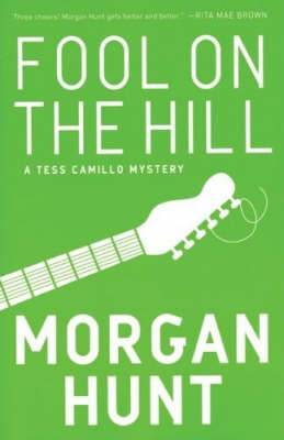 Fool On The Hill: A Tess Camillo Mystery