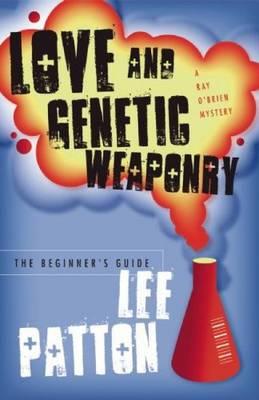 Love & Genetic Weaponry