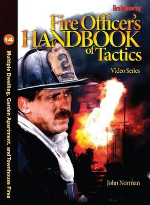 Fire Officer's Handbook of Tactics Video Series #14: Multiple Dwellings, Garden Apartments and Townhouses