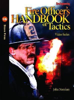Fire Officer's Handbook of Tactics Video Series #15: Store Fires