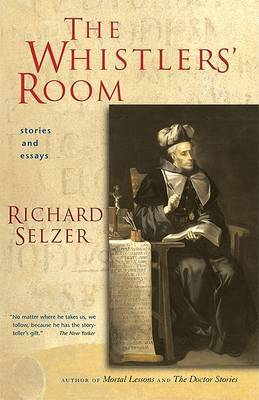 The Whistlers' Room: Stories and Essays