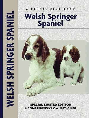 Welsh Springer Spaniel: A Comprehensive Owner's Guide