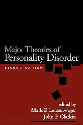 Major Theories of Personality Disorders, Second Edition