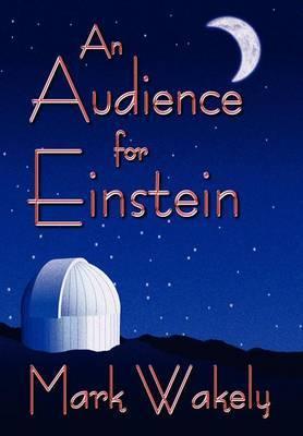 An Audience for Einstein