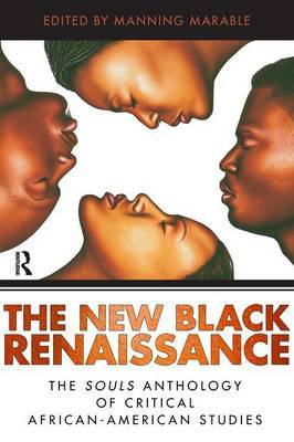 New Black Renaissance: The Souls Anthology of Critical African-American Studies