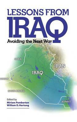 Lessons from Iraq: Avoiding the Next War