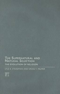 Supernatural and Natural Selection: Religion and Evolutionary Success