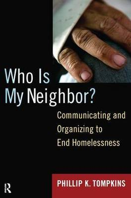 Who is My Neighbor?: Communicating and Organizing to End Homelessness