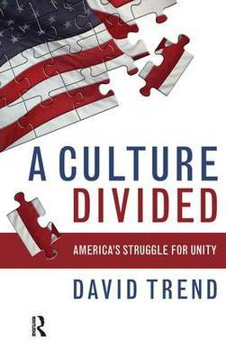 Culture Divided: America's Struggle for Unity