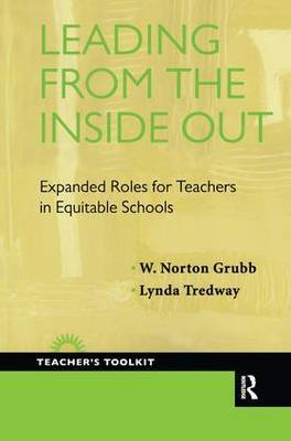 Leading from the Inside Out: Expanded Roles for Teachers in Equitable Schools