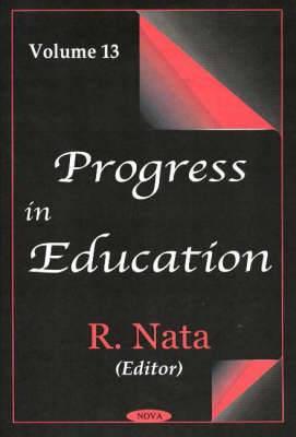 Progress in Education, Volume 13