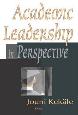 Academic Leadership in Perspective