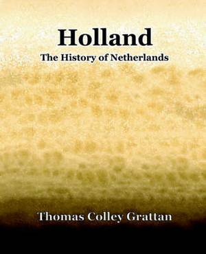 Holland: The History of Netherlands