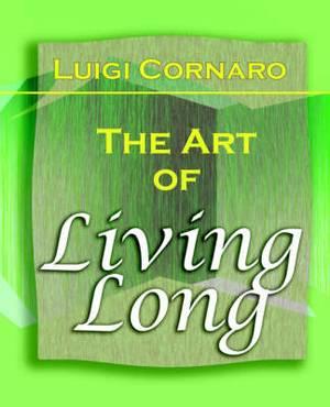 The Art of Living Long (1916)