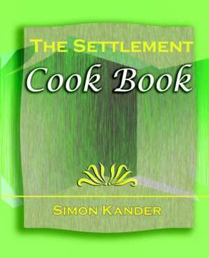 The Settlement Cook Book (1910)